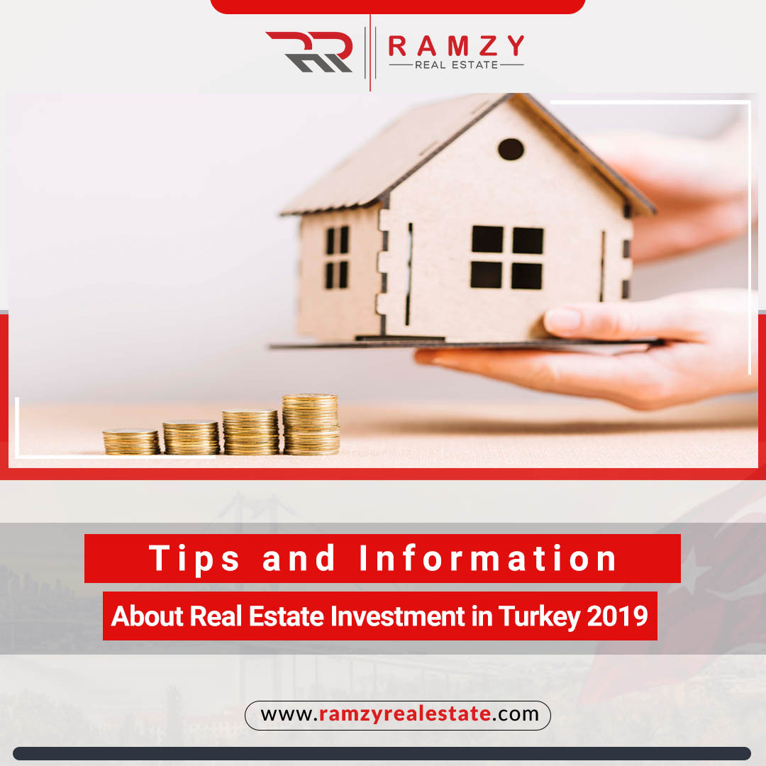 Tips and information about real estate investment in Turkey 2019