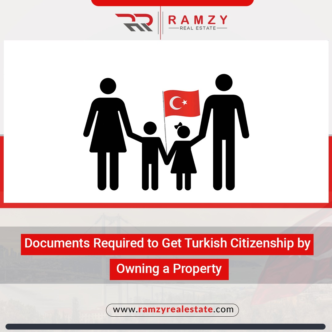 Documents Required to Get Turkish Citizenship by Owning a Property