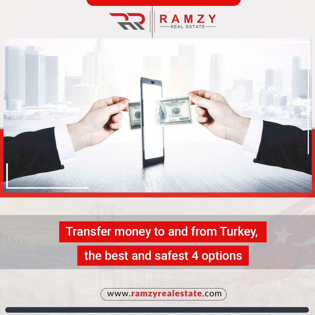Transfer Money to and from Turkey, the best and safest 4 options