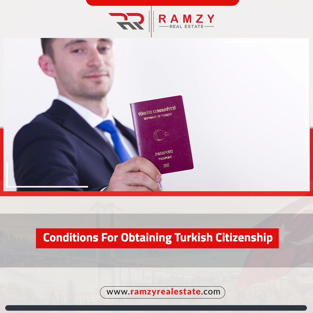 Conditions for obtaining Turkish citizenship