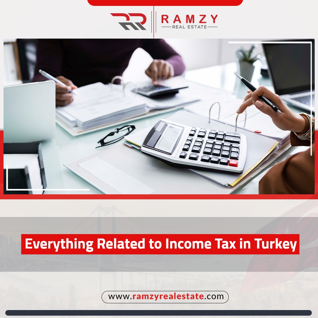 Everything related to income tax in Turkey