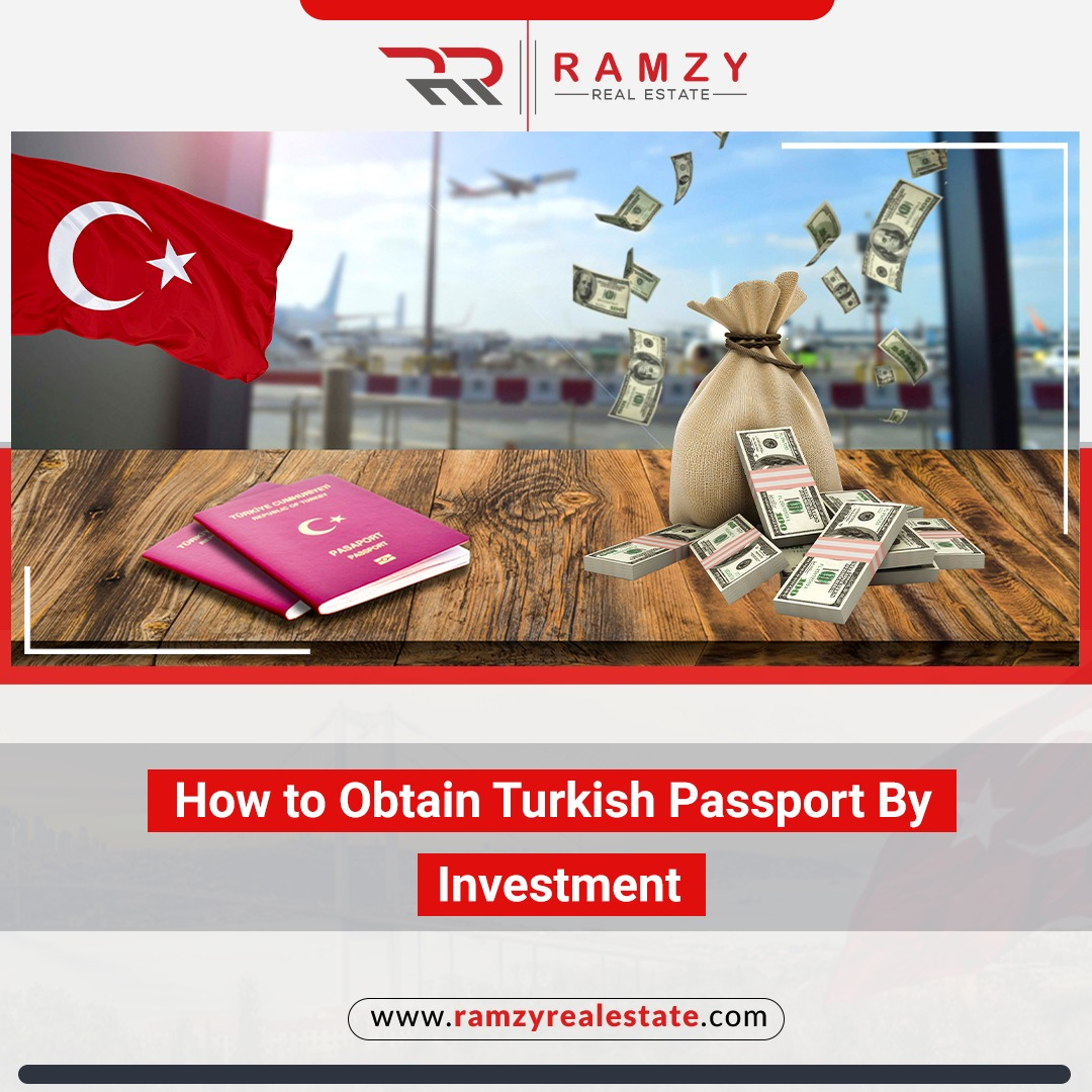 How to obtain Turkish passport by investment